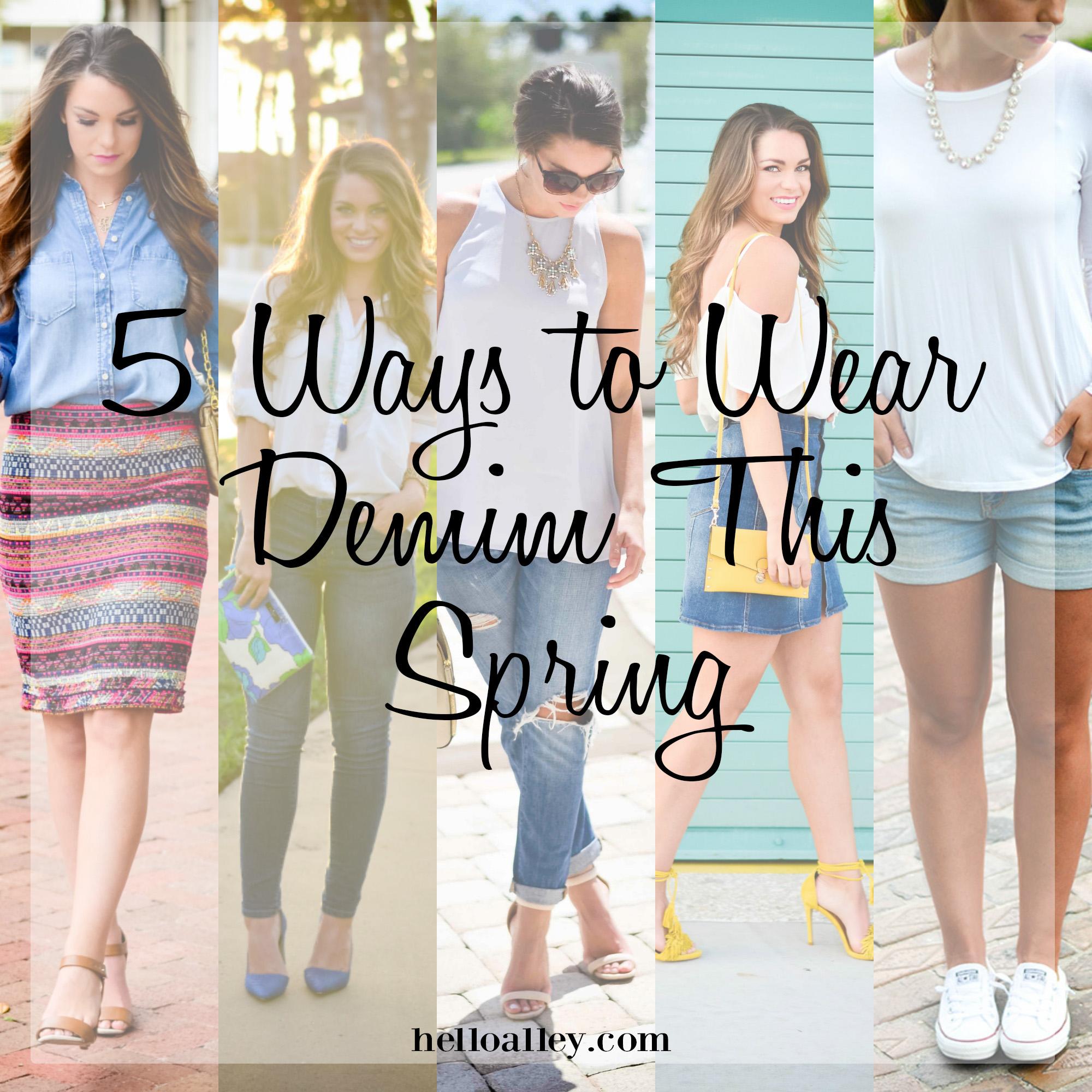 5 ways to wear denim this spring