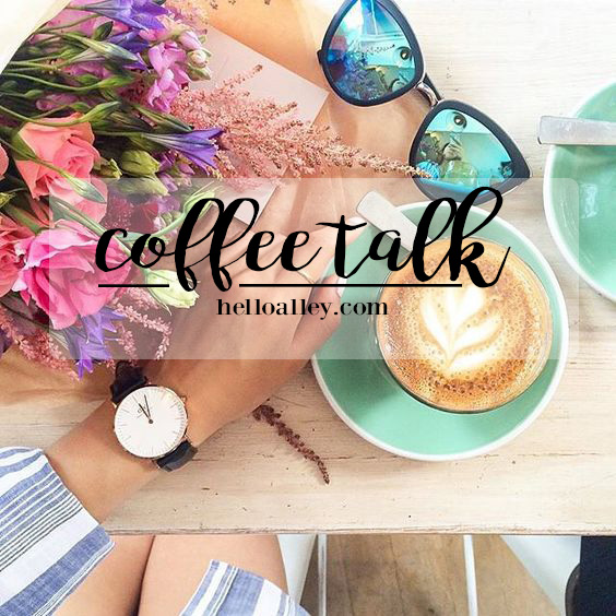 coffee talk helloalley